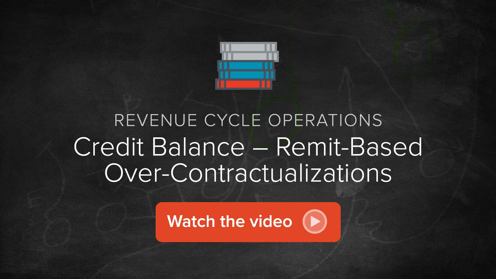 Watch the Credit Balance – Remit-Based Over-Contractualizations  video