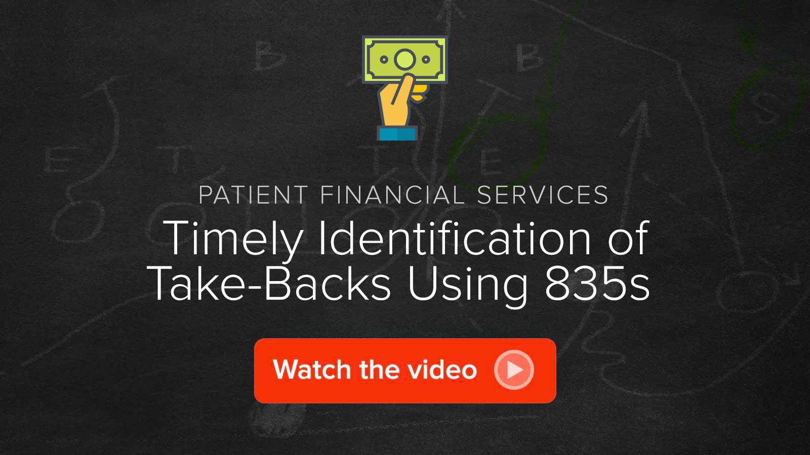 Watch the Timely Identification of Take-Backs Using 835s video