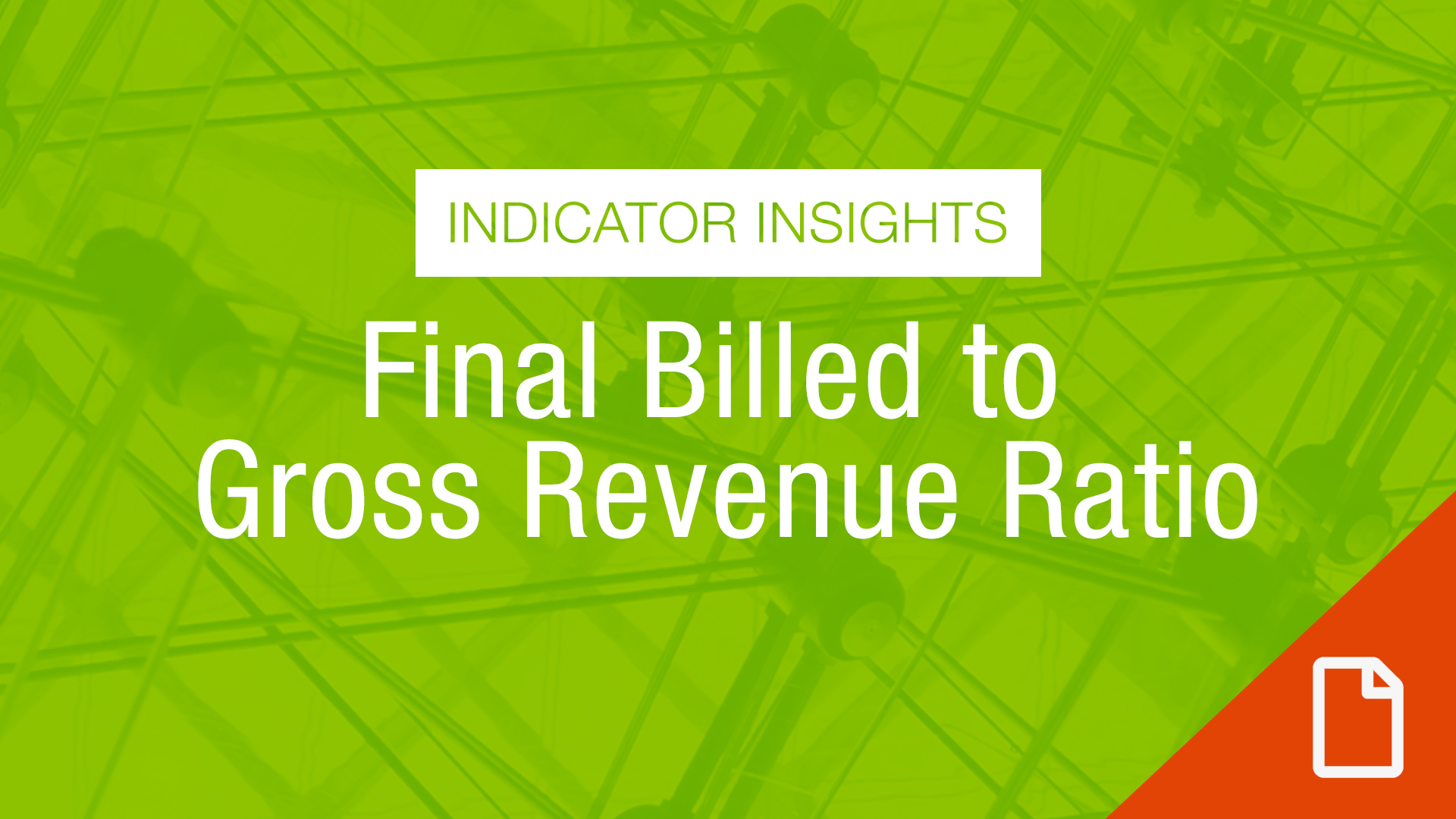 Thumbnail Indicator Insights Final Billed To Gross Rev