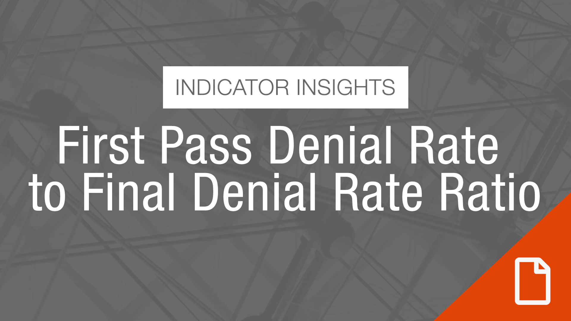 Thumbnail Indicator Insights First Pass Denial Rate To Final Denial Rate