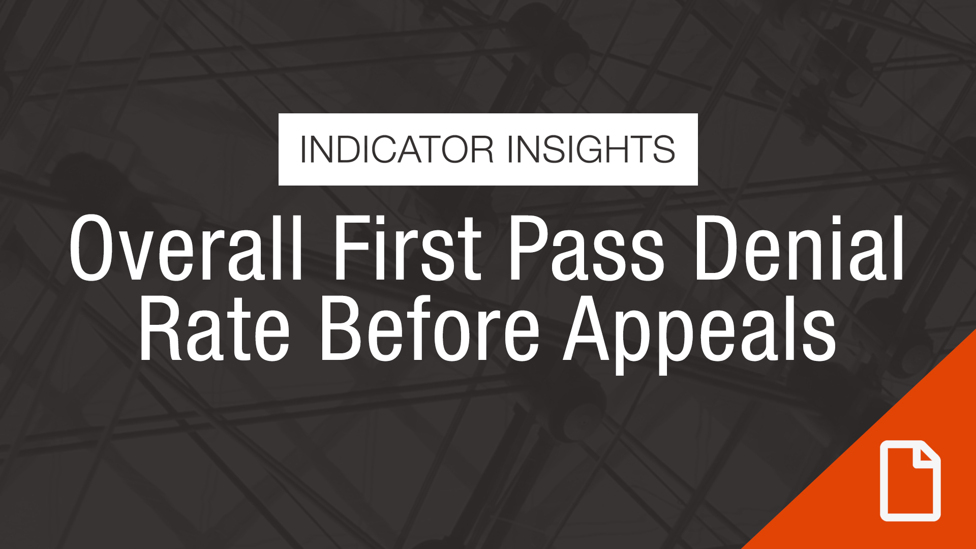 Thumbnail Indicator Insights Overall First Pass Denial Before Appeals